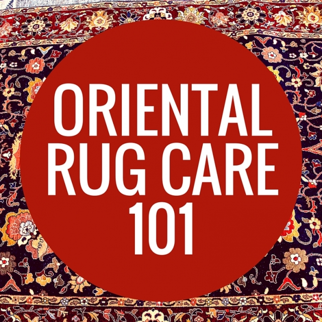 Oriental Rug Care 101 Miracle Carpet